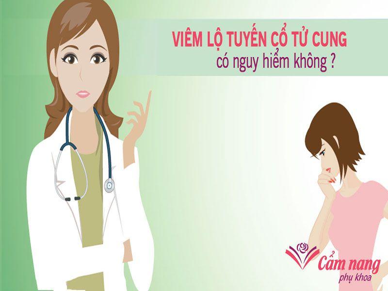 Bệnh cổ tử cung ở phụ nữ là bệnh gì?