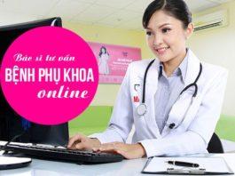 Bác sĩ tư vấn phụ khoa online miễn phí ở TPHCM
