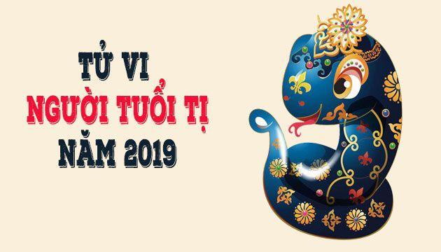 TỬ VI TUỔIKỶ TỴ 1989 NĂM 2019