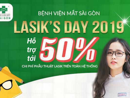 LASIK DAY 2019 bùng nổ ưu đãi 50% tại Bệnh viện Mắt Sài Gòn